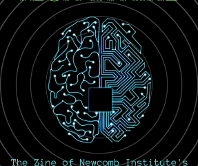 2020 Newcomb: Tech in Mind Zine